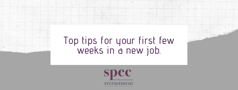 Top tips for your first few weeks in a new jobpng